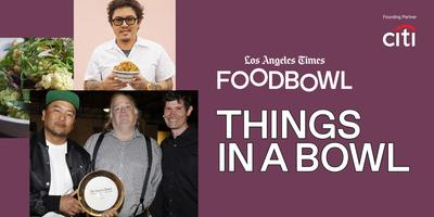 Los Angeles Times FOOD BOWL Launch Party