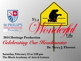 2014 Heritage Production: Celebrating Our Headmaster...