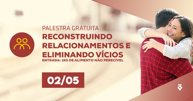 [RIO DE JANEIRO/RJ] Palestra Gratuita - RECONSTRUINDO...