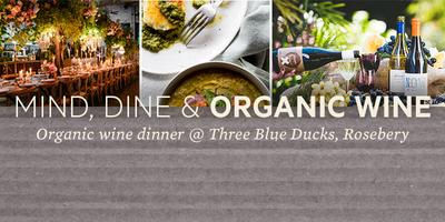 Mind, Dine & Organic Wine