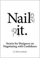 Nail It. Stories for Designer on Negotiating with...