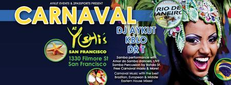 BRAZILIAN CARNAVAL @ YOSHI'S SF BY AYKUT EVENTS