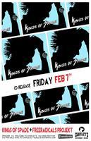 FRI FEB 7 KINGS OF SPADE CD RELEASE w/FREERADICALS...