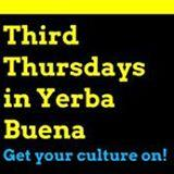 FREE ADMISSION | Third Thursdays in Yerba Buena: Art,...