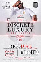 The Discrete Luxury Red Carpet Affair hosted by RICO...
