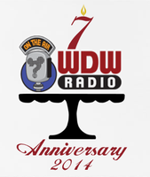 WDW Radio 7th Anniversary Celebration