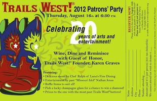 Trails West! ® Patrons' Party