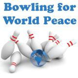 Bowling for World Peace