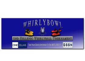 OneEllas / GSSN WHIRLYBOWL II: Hellenic Whirly-ball...