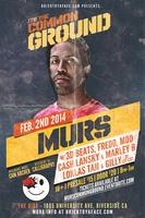 it's The Common Ground w/ MURS!