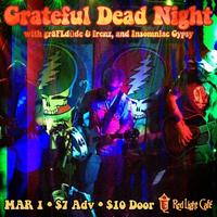 Grateful Dead Night w/ gr8FLdüde & frenz, and...