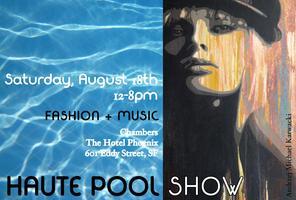 Haute Pool Show!