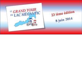 Le Grand Tour du Lac Mégantic 24ième édition le 7 juin...