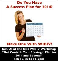 WIBIV Workshop: Getting Control –  Putting Your Plan...