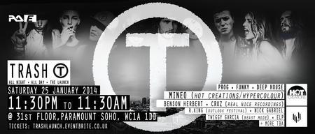 TRASH • 11:30PM - 11:30AM • Launch