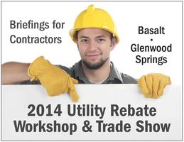 2014 Utility Rebate Workshop & Trade Show