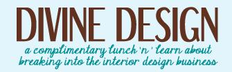 Divine Design Lunch 'n' Learn
