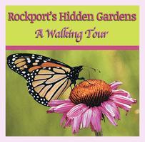 Rockport's Hidden Gardens: A Walking Tour