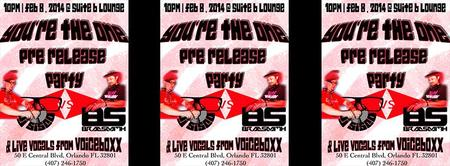 You're The One Pre Release Party! @Suite-B February 8,...