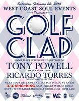 2/22 WCS Events - *SPECIAL EVENT*  GOLF CLAP | TONY...