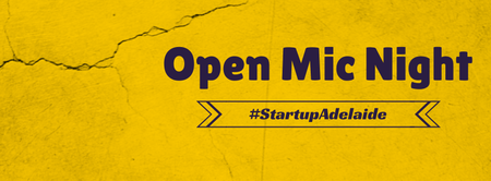 Startup Open Mic Night