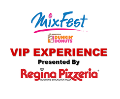 MIXFest VIP Experience Presented by Regina Pizzeria