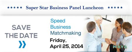 Speed Business Matchmaking and Super Star Panel