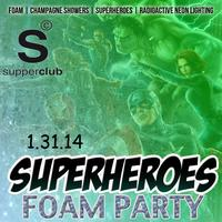 The Superheroes Foam Party