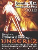 UnSCruz — Santa Cruz's Regional Burning Man Decompression