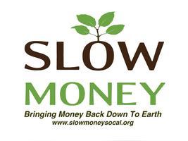 Slow Money SoCal Orange County Gathering