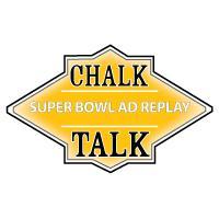 Chalk Talk: Super Bowl Ad Replay 2014