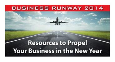 BUSINESS RUNWAY 2014 - Resources to Propel Your...