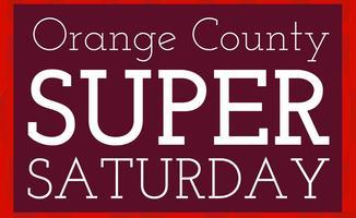 Orange County's Super Saturday :: March 8th