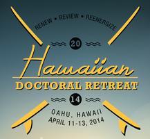 Hawaiian Doctoral Retreat 2014
