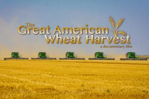 Great American Wheat Harvest Film Premiere