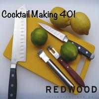 Cocktail Making 401