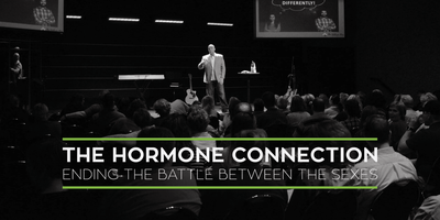 """The Hormone Connection"" - Ending The Battle Between The Sexes"