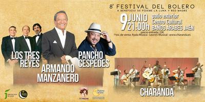 8º Festival del Bolero - Charanda Armando Manzanero +...