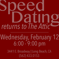 The Attic on Broadway Presents: Speed Dating! Part Deux