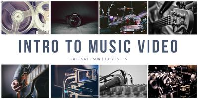 Intro to Music Video Workshop