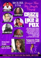 Crazy Like a Fox: Black Mental Health Matters