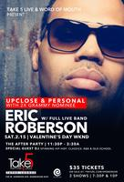 ERIC ROBERSON PRESENTED BY: TAKE 5 RHYTHM & JAZZ and...