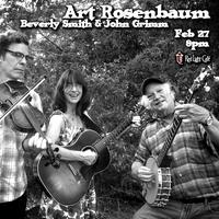 Art Rosenbaum w/ Beverly Smith & John Grimm