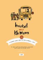 1st Brickell and KB School Fair
