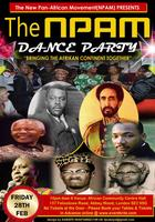NEW PAN AFRICAN MOVEMENT(NPAM) DANCE PARTY!