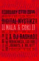 DIGITAL MYSTIKZ (MALA AND COKI), DJ RASHAD ++