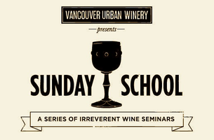 Vancouver Urban Winery's Sunday School - #300 Series