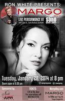 Margo Rey LIVE! @ SOhO Santa Barbara
