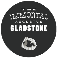 The Immortal Augustus Gladstone - Feature Film