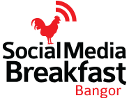 Social Media Breakfast Bangor #30: Social media in an...